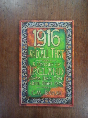 1916 and All That
