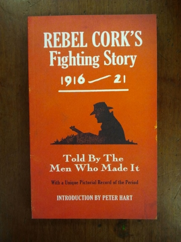 Rebel Cork's Fighting Story