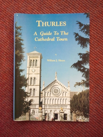 Thurles - A Guide to the Cathedral Town.
